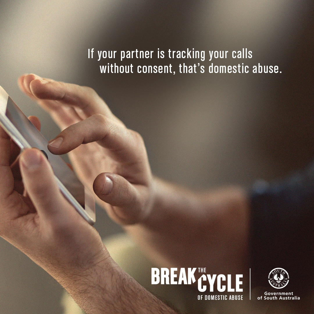 If your partner is tracking your calls without consent, that's domestic abuse. Break the Cycle.